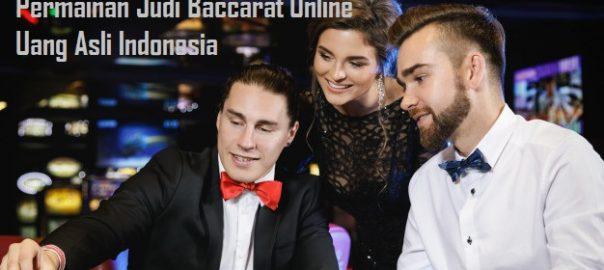 Langkah Untuk Bisa Menang Permainan Judi Baccarat Online Uang Asli Indonesia